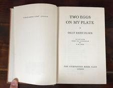 WW2 Book Norwegian Resistance Two Eggs On My Plate Oluf Reed Olsen 1954 HB Book