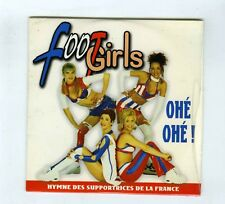 CD SINGLE FOOTBALL FOOTGIRLS OHE OHE ALLEZ LA FRANCE