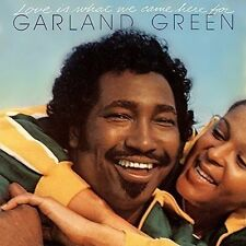 GARLAND GREEN - LOVE IS WHAT WE CAME HERE FOR [EXPANDED EDITION] USED - VERY GOO