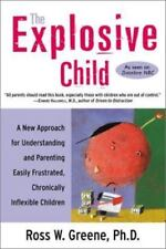 The Explosive Child: A New Approach for Understanding and Parenting Easily