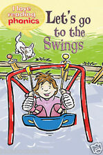 Early Reader Phonics - I Love Reading Phonics Level 2: LET'S GO TO THE SWINGS