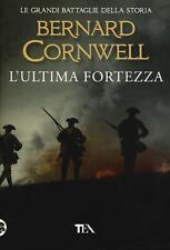 9788850257003 L'ultima fortezza - Bernard Cornwell