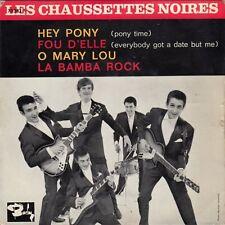 "LES CHAUSSETTES NOIRES HEY PONY / LA BAMBA ROCK RARE 1961 RECORD FRANCE 7"" PS"