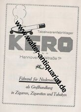 Kero Hannover Zigaretten Tabak Zigarren Große Werbeanzeige anno 1924 Reklame