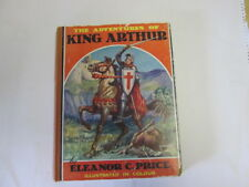 Good - THE ADVENTURES OF KING ARTHUR - Price, Eleanor  Foxing/tanning to edges a