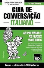 Guia de Conversação Português-Italiano e dicionário conciso 1500 palavras (Portu
