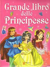 Grande Libro delle Principesse - Rusconi Llibri 2007