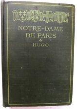 Notre Dame de Paris, V Hugo, abridged J R Wightman, 1902, Ginn - French Lang.
