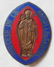 Insigne Religieux DIOCESE LA ROCHELLE SAINTES ORIGINAL Catholic French Badge