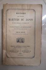 HISTOIRE MARTYRS DU JAPON  BOUIX 1862