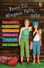 Yours Till Niagara Falls, Abby by O'Connor, Jane