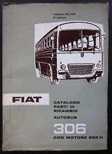 FIAT AUTOBUS 306 motore 203 H catalogo ricambio spares catalogue Ersatzteilliste