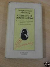 LICHTENBERG LIBRETTO DI CONSOLAZIONE,1°ED.RIZZOLI 1981