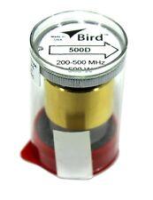 Bird 43 Wattmeter Element 500D 200-500 Mhz 500 Watts (New)