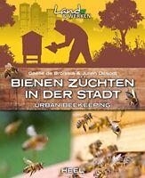 Bienenzüchten in der Stadt Vermehrung Haltung Bienen-Völker Technik Tips Buch