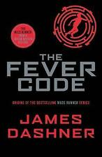 The Fever Code (Maze Runner Series) by James Dashner New Paperback Book!!
