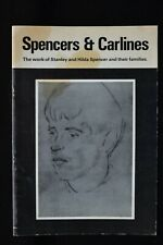 SPENCERS & CARLINES EXHIBITION CATALOGUE WORK STANLEY & HILDA SPENCER & FAMILY