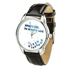Watercolor Whatever I am always late Wristwatch Men Women watch birthday Gift
