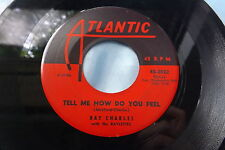 HEAR Rare OG R&B Soul 45: Ray Charles ~ Tell Me How Do You Feel on Atlantic