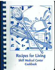 *NEWTON IA 2003 *RECIPES FOR LIVING COOK BOOK *SKIFF MEDICAL CENTER *SOY & FLAX