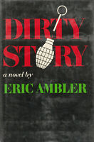 DIRTY STORY BY ERIC AMBLER, 1967, FIRST EDITION, (DUST JACKET)