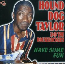 Hound Dog Taylor - Have Some Fun [New CD]