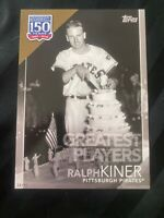 2019 Topps 150 Years Of Baseball-Ralph Kiner SP/49 - 5x7 - Greatest Players
