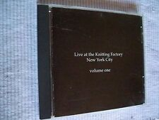 Live at the Knitting Factory, New York City Volume 1 One, CD OOP Various Artists