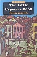 LITTLE CAPOEIRA BOOK NESTOR CAPOEIRA KARATE MARTIAL ART