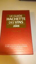 Le Guide Hachette des Vins : Coffret en 2 volumes (2008)
