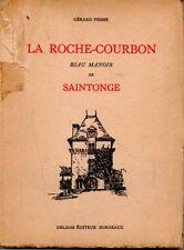 LA ROCHE COURBON  BEAU MANOIR DE SAINTONGE   GERARD PESME   1935  */*