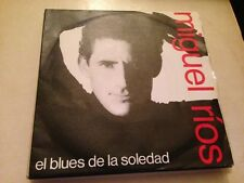 "MIGUEL RIOS - EL BLUES DE LA SOLEDAD 7"" SINGLE"