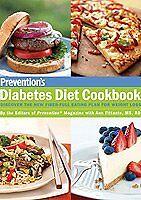 Preventions Diabetes Diet Cookbook: Discover the New Fiber-Full Eating Plan for