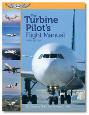 The Turbine Pilot's Flight Manual - Third Edition by Brown/Holt - ASA-TURB-PLT3
