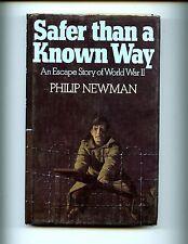 Safer Than a Known Way: An Escape Story of World War II .Kimber 1st UK  HBdj VG