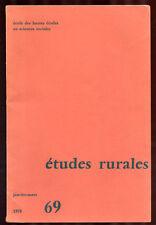 REVUE ETUDES RURALES N°69 (1978) HISTOIRE GÉOGRAPHIE SOCIOLOGIE ÉCONOMIE