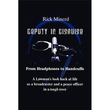 Deputy in Disguise: By Rick Minerd