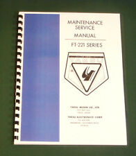 "Yaesu FT-221/FT-221R Service Manual: 28"" Foldout Schematics & Card Stock Covers"