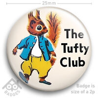 "THE TUFTY CLUB RoSPA School Retro Kids FLUFFYTAIL Squirrel 25mm 1"" NEW BADGE"