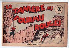 la tanière des fourmis rouges. ALAIN LA FOUDRE. Récit complet SAGE, Lyon 40