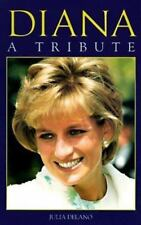 Diana : A Tribute by Julia Delano (1997, Hardcover)