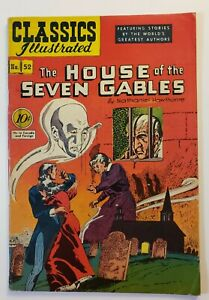 Classics Illustrated #52: The House Of The Seven Gables 1st Edition 1948 FN/VF