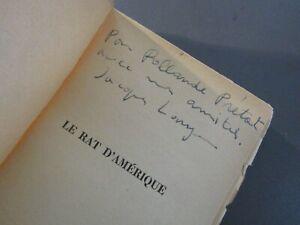 ENVOI de JACQUES LANZMANN-LE RAT D'AMERIQUE-ÉDITION ORIGINALE en S.P.-1955