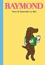 Raymond by Yann Le Bec and Gwendal Le Bec (2017)