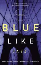 Blue Like Jazz by Donald Miller Good Condition