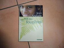 LE ROI DES FOUGERES, Jean ANGLADE, roman