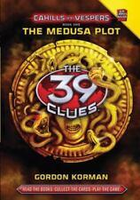 The Medusa Plot [The 39 Clues: Cahills vs. Vespers, Book 1] by Korman, Gordon ,