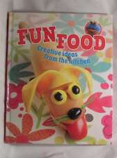 Fun Food - creative ideas from the kitchen, , Excellent Book