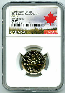 2018 CANADA 25 CENT CARIBOU NGC MS69 TEST TOKEN FR FM R & D SET FIRST RELEASES