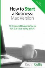 How to Start a Business : 10 Essential Business Steps for Startups Using a...